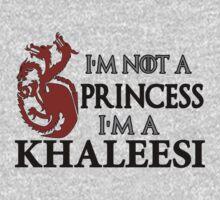 I'm Not a Princess I'm a Khaleesi Kids Clothes