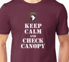 KEEP CALM AND CHECK CANOPY - 101ST AIRBORNE Unisex T-Shirt