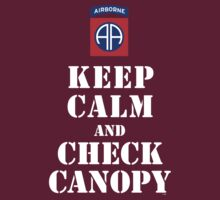 KEEP CALM AND CHECK CANOPY - 82ND AIRBORNE by PARAJUMPER