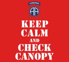 KEEP CALM AND CHECK CANOPY - 82ND AIRBORNE Kids Clothes