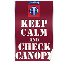 KEEP CALM AND CHECK CANOPY - 82ND AIRBORNE Poster