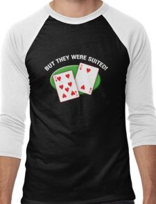 They were suited! Men's Baseball ¾ T-Shirt