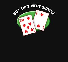 They were suited! Unisex T-Shirt