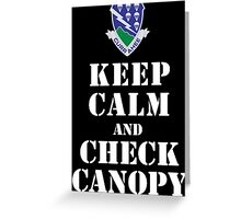 KEEP CALM AND CHECK CANOPY - 506TH AIRBORNE Greeting Card