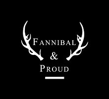 'Fannibal & Proud' (Black Background/White Font) by tirmedesign