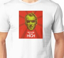 Because He Got High Unisex T-Shirt