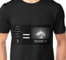 Behold.... The masterpieces... Unisex T-Shirt