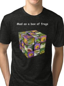 Mad as a box of frogs - darks Tri-blend T-Shirt