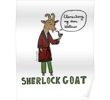 Sherlock Goat -- Elementary My Dear Watson Poster