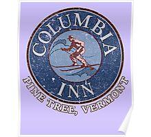 Columbia Inn, Pine Tree Vermont Poster