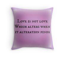 Sonnet 116 version 2 Throw Pillow