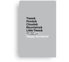 Happy Accidents. Canvas Print