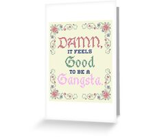 Damn.  Greeting Card