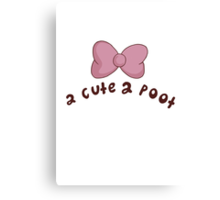 2 Cute 2 Poot: Bee and Puppycat! Canvas Print