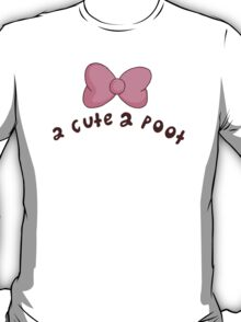 2 Cute 2 Poot: Bee and Puppycat! T-Shirt
