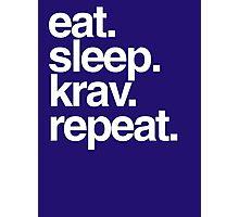 Eat Sleep Krav Repeat Photographic Print