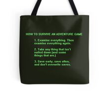 The Rules to Surving an Adventure Game Tote Bag