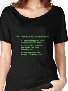 The Rules to Surving an Adventure Game Women's Relaxed Fit T-Shirt