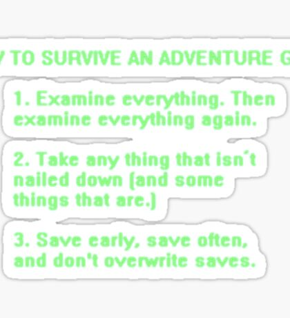 The Rules to Surving an Adventure Game Sticker