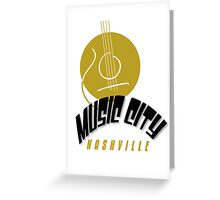 Music City Nashville Greeting Card