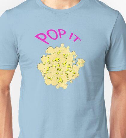 Pop it Popcorn Unisex T-Shirt