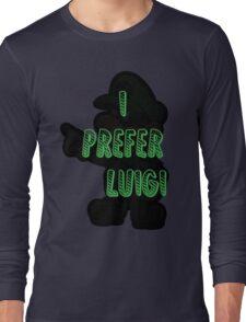 I prefer Luigi bros Long Sleeve T-Shirt