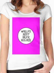 WORLD'S BEST BRICK BUILDER Women's Fitted Scoop T-Shirt