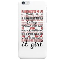 Felicity Smoak Quote - If I had accepted my life iPhone Case/Skin