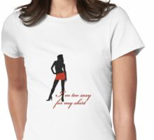 I'm too sexy for my shirt - girls T-Shirt