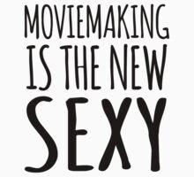 Excellent 'Moviemaking Is The New Sexy' T-Shirts, Hoodies, Gifts and Accessories. #Moviemaking by Albany Retro