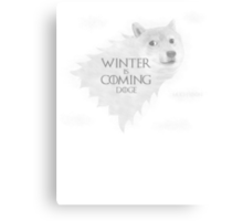 House Doge - Winter Is Coming Canvas Print