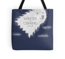 House Doge - Winter Is Coming Tote Bag