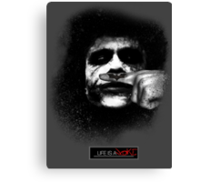 Joker - Life is a joke Canvas Print