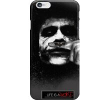 Joker - Life is a joke iPhone Case/Skin