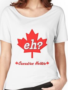 Canada Eh? Women's Relaxed Fit T-Shirt