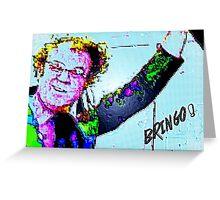 Bringo! Dr. Steve Brule Design by SmashBam Greeting Card