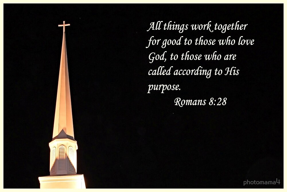 All things work together for good by photomama4