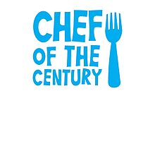 CHEF of the CENTURY! with kitchen fork Photographic Print