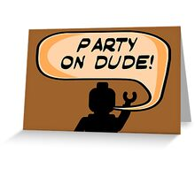 PARTY ON DUDE Invitation  Greeting Card