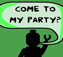"""COME TO MY PARTY?"" Invitation  by Customize My Minifig"