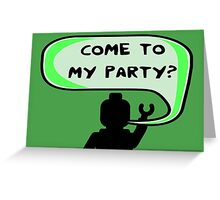 """COME TO MY PARTY?"" Invitation  Greeting Card"