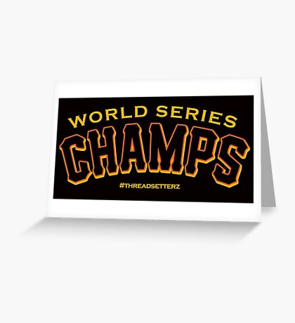 World Series Champs  Greeting Card