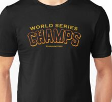 World Series Champs  Unisex T-Shirt