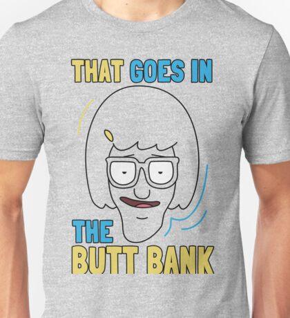 Butt Bank Unisex T-Shirt