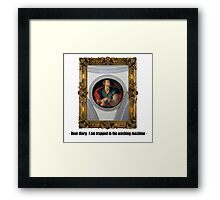 Dear diary: I am trapped in the washing machine Framed Print