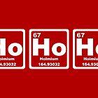 Ho Ho Ho - Christmas - Santa Claus - Periodic Table by graphix