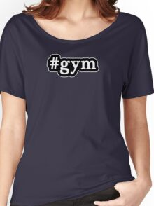 Gym - Hashtag - Black & White Women's Relaxed Fit T-Shirt