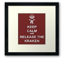 Keep Calm and Release the Kraken Framed Print