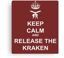 Keep Calm and Release the Kraken Canvas Print