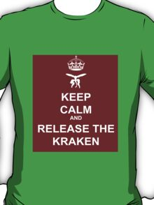 Keep Calm and Release the Kraken T-Shirt